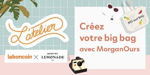 ATELIER / Créez votre big bag  avec Morganours
