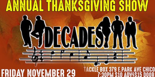 Decades Annual Thanksgiving Show at The Tackle Box