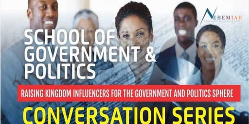 SCHOOL OF GOVERNMENT AND POLITICS: CONVERSATION SERIES