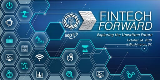 Fintech Forward 2019: Exploring the Unwritten Future