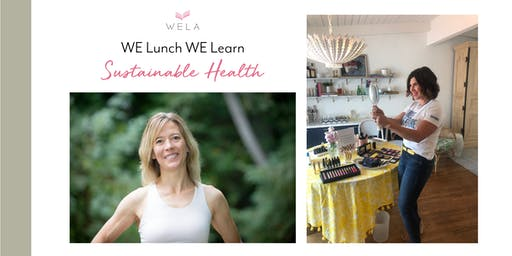 WE Lunch WE Learn: Sustainable Health