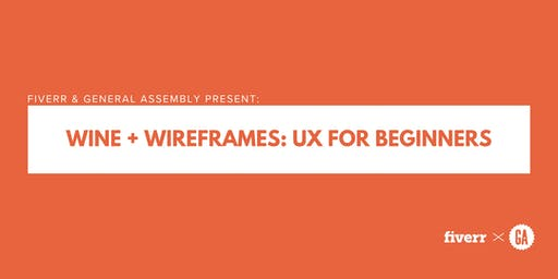 Wine + Wireframes: UX for Beginners