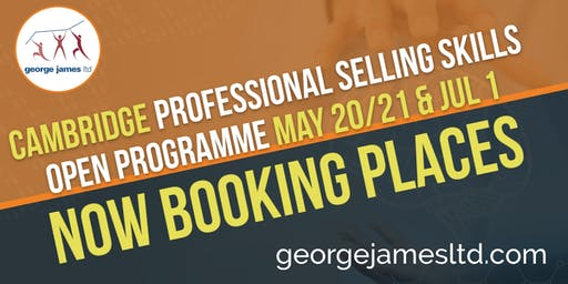 Professional Selling Skills Programme - Cambridge - May 20/21 & Jul 1 2020