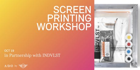 SCREEN PRINTING WORKSHOP WITH INDVLST tickets