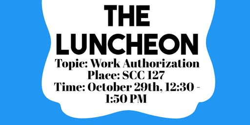 Work Authorization Luncheon