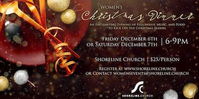 Shoreline's Women's Christmas Dinner       Friday, December 6th, 2019