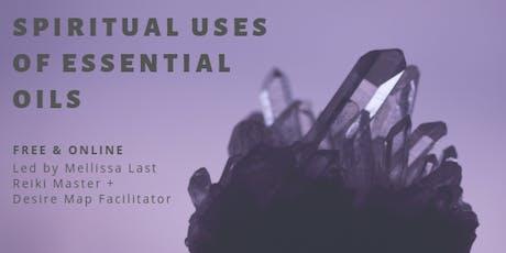 Spiritual Uses of Essential Oils tickets