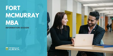 Alberta Fort McMurray MBA Program - Information Session & Sample Class tickets