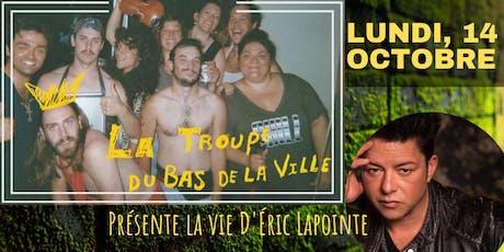 Humour et Bouffe végane SPÉCIAL avec la troupe du bas de la ville! billets