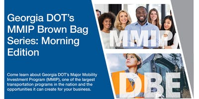 GDOT's MMIP Brown Bag Series: Morning Edition (Augusta)
