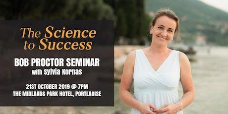 Bob Proctor Seminar with Sylvia Kornas - The Science to Success tickets
