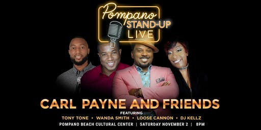 Pompano Stand Up Live! Hosted by Carl Payne