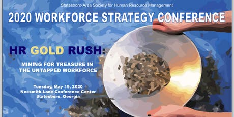 "2020:The SASHRM Workforce Strategy Conference-""Mining for Treasure"" tickets"