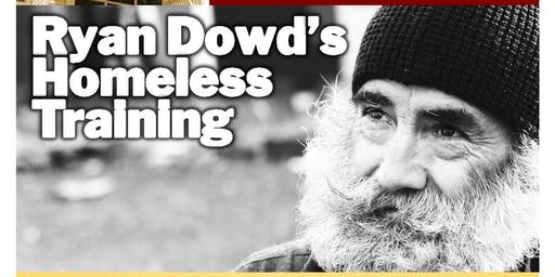 Ryan Dowd's Homeless Training