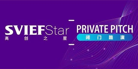 SVIEF-STAR Session 103rd Private Pitch tickets