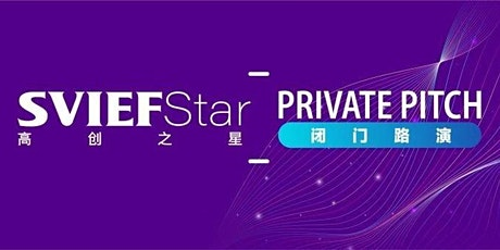 SVIEF-STAR Session 105th Private Pitch tickets