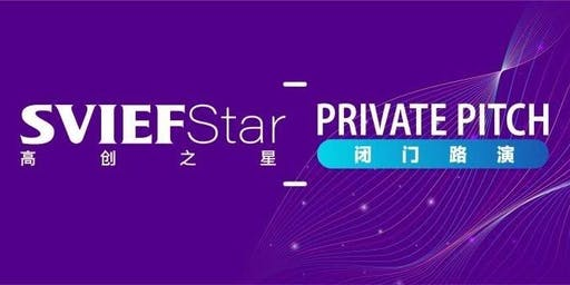 SVIEF-STAR Session 7 -2nd Private Pitch