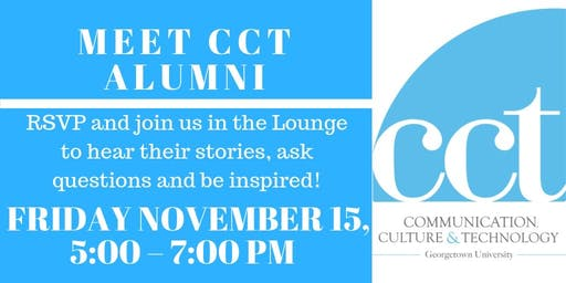 Meet CCT Alumni, Session 2 - Fall 2019!
