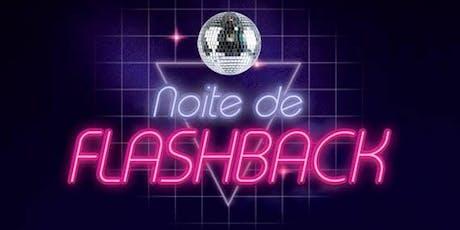 Noite de Flashback ingressos