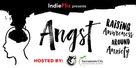 SCUSD Wellness Night - Angst Film Screening with Post-Film Discussion tickets