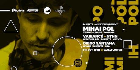 Mihai Pol (Ro) By Buffete + AUDIOTEK tickets