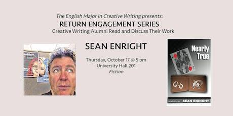 Return Engagement: Sean Enright tickets