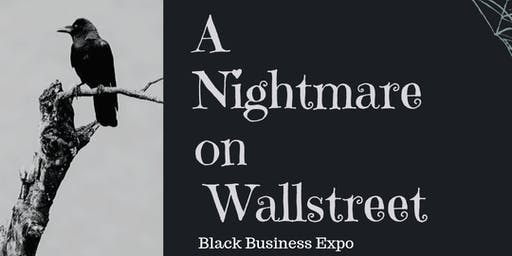 "Wealthy Dreams Consulting Presents ""A Nightmare on WallStreet"""