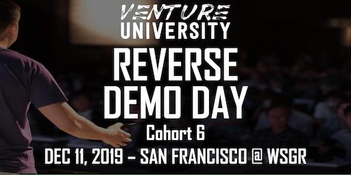 Venture University - REVERSE DEMO DAY - Cohort 6 - VC, Angels, & Family Offices  - San Francisco
