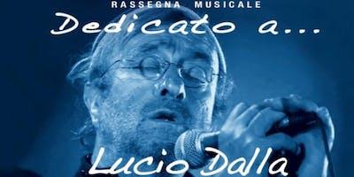 Dedicato a... Lucio Dalla
