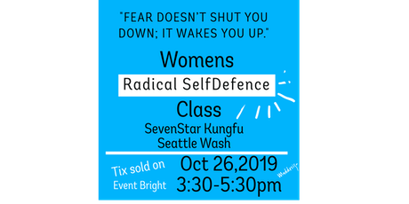 Copy of WOMAN RADICAL SELF DEFENSE CLASS tickets