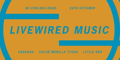 Livewired Music with Kerensa, Chloe Tyghe and Little Red tickets
