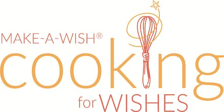 10th Annual Cooking for Wishes tickets