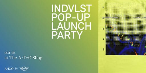 INDVLST POP-UP LAUNCH PARTY
