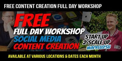 Content Creation StartUp2ScaleUp FREE WORKSHOP Birmingham #IN9SU2SU