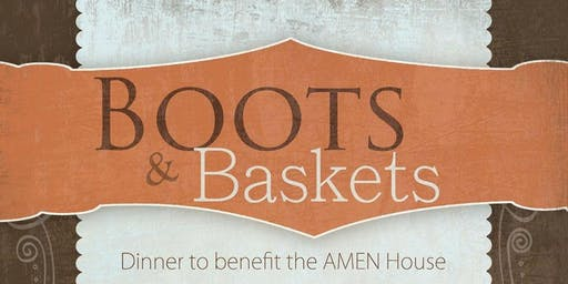 AMEN House Boots & Baskets 2019