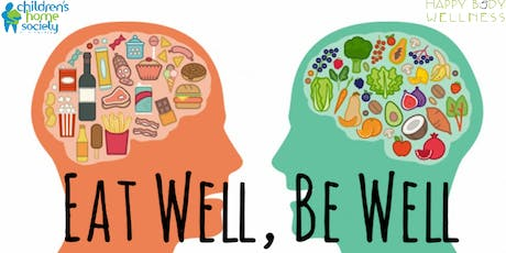 Eat Well, Be Well : How Nutrition, Fitness, Rest, and Stress Management Affect Mental Health tickets