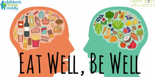 Eat Well, Be Well : How Nutrition, Fitness, Rest, and Stress Management Affect Mental Health