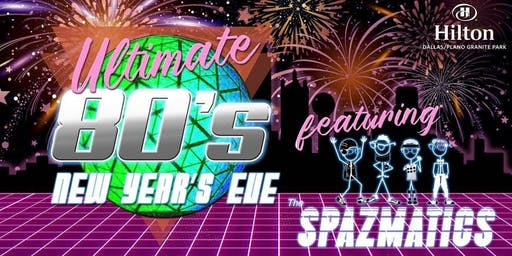 Ultimate 80's New Year's Eve Party with The Spazmatics