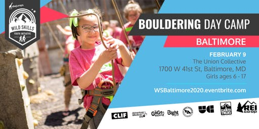 WILD SKILLS Bouldering Day Camp: Baltimore