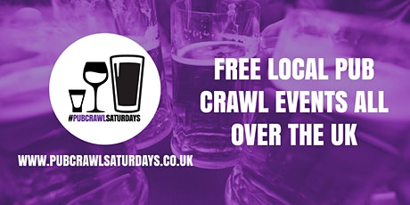 PUB CRAWL SATURDAYS! Free weekly pub crawl event in North Cheam tickets
