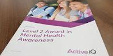 Mental Health Awareness Qualification tickets