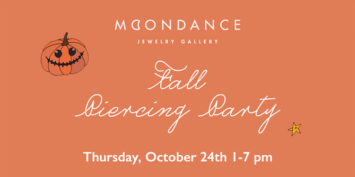 Moondance Piercing Party