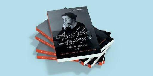 Living Music History:  Anneliese Landau's Life in Music