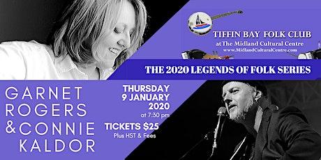 Legends of Folk: Garnet Rogers & Connie Kaldor tickets