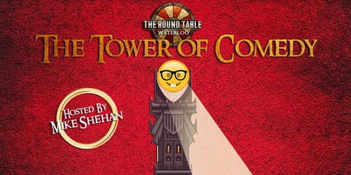 The Tower Of Comedy at Round Table Waterloo - November Show