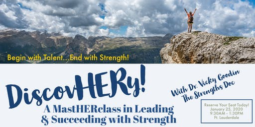 DiscovHERy! A MastHERclass on Leading & Succeeding with Strength