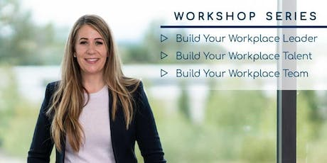 Build your Workplace Leader - LANGLEY tickets