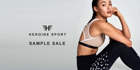 Heroine Sport End of Season Sample Sale tickets