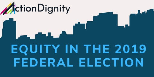 Equity in the 2019 federal election