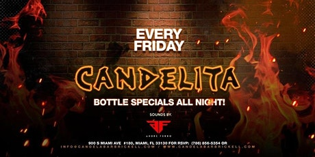 Candelita Friday at Candela Bar Brickell  tickets